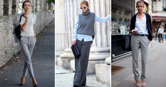 С чем носить серые брюки – идеи для самых модных образов на все случаи жизни